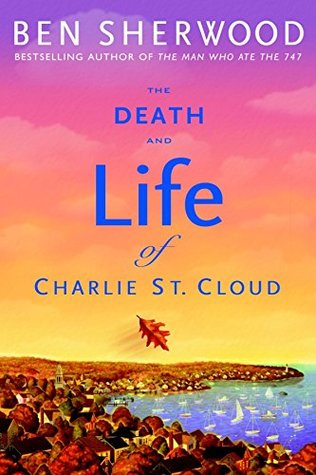 The Death and Life of Charlie St. Cloud (14+)
